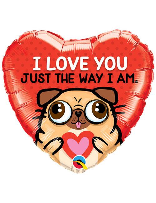 I Love You The Way I am Balloon
